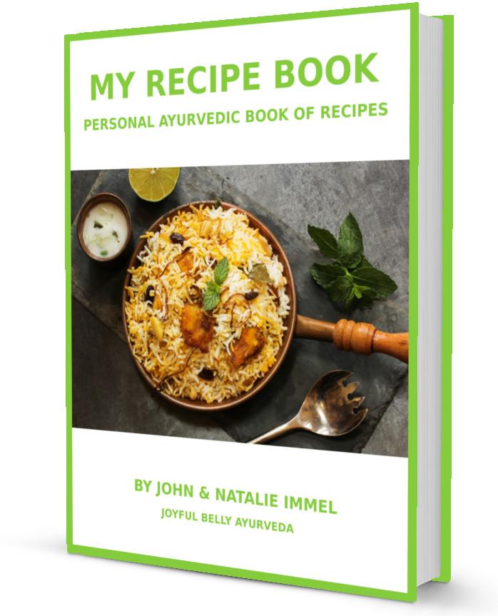 Ayurveda My Personal Ayurvedic Recipe Book