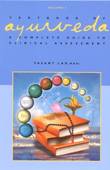 Ayurveda Textbook of Ayurveda- Volume Two- Clinical Guide