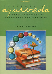 Ayurveda Textbook of Ayurveda- Volume Three- General Principles