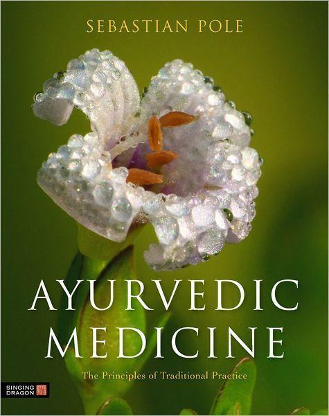 Ayurveda Ayurvedic Medicine