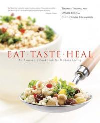 Ayurveda Eat Taste Heal