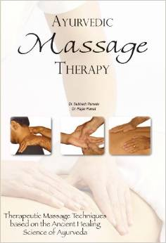 Ayurveda Ayurvedic Massage Therapy