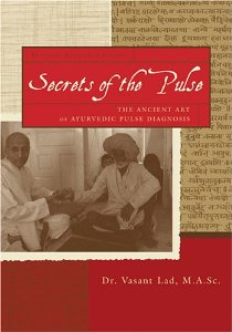 Ayurveda Secrets of the Pulse