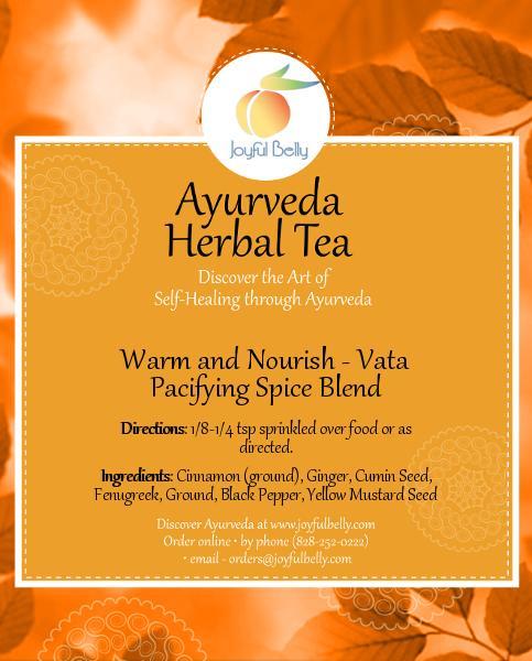 Ayurveda Warm and Nourish - Vata Pacifying Spice Blend