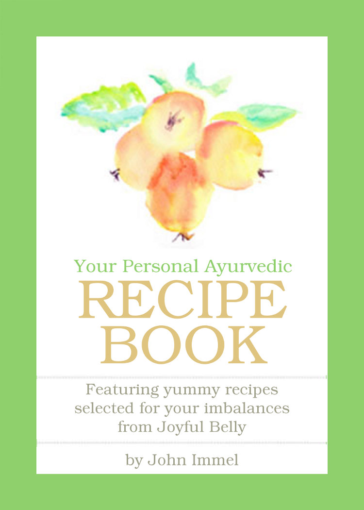 Your Body's Good Taste: Personal Ayurvedic Reci...